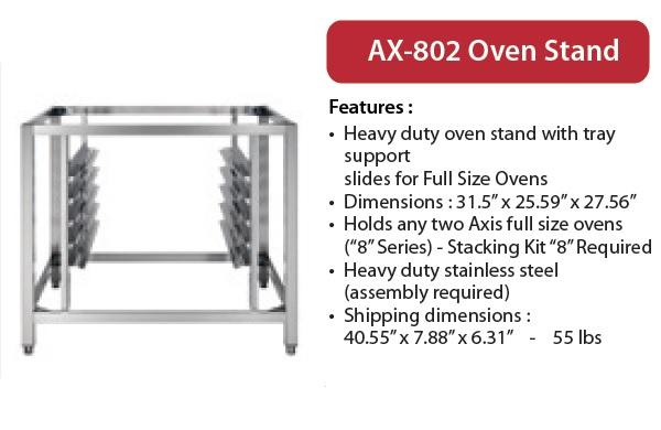 Axis DOUBLE 8-Series Full-Size Oven Stand w/Tray Slides
