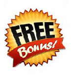 Free Bonuses on Most Items
